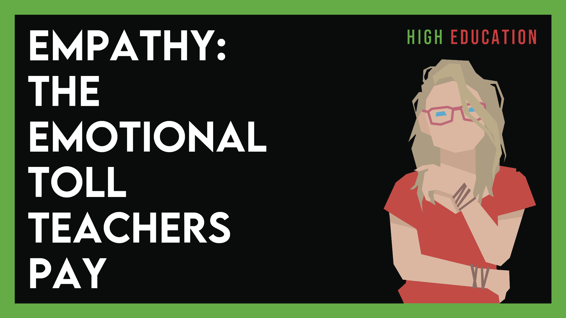 Empathy: The Emotional Toll Teachers Pay – #2