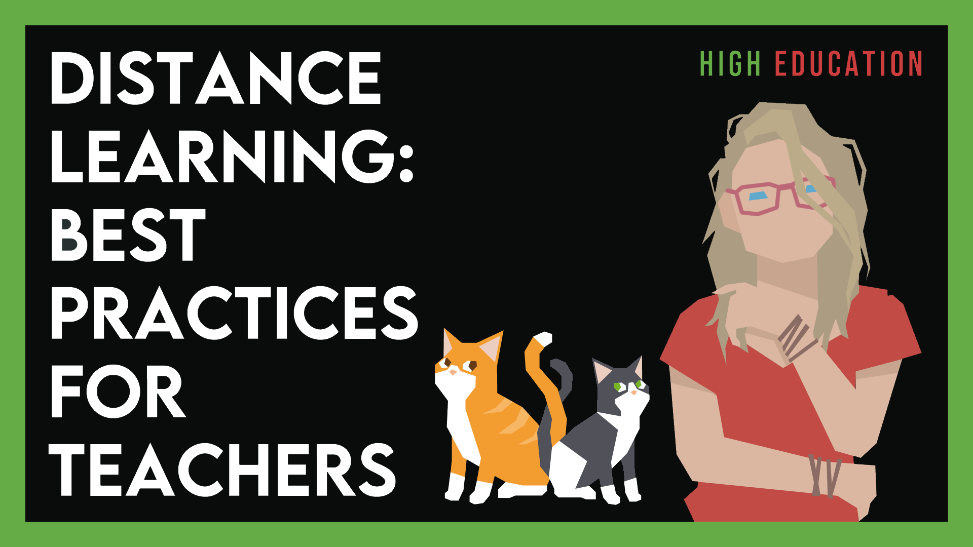Distance Learning: Best Practices for Teachers – #3