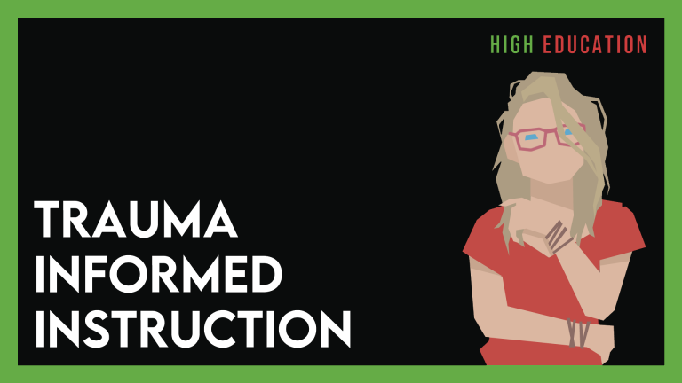Trauma-Informed Instruction – #1