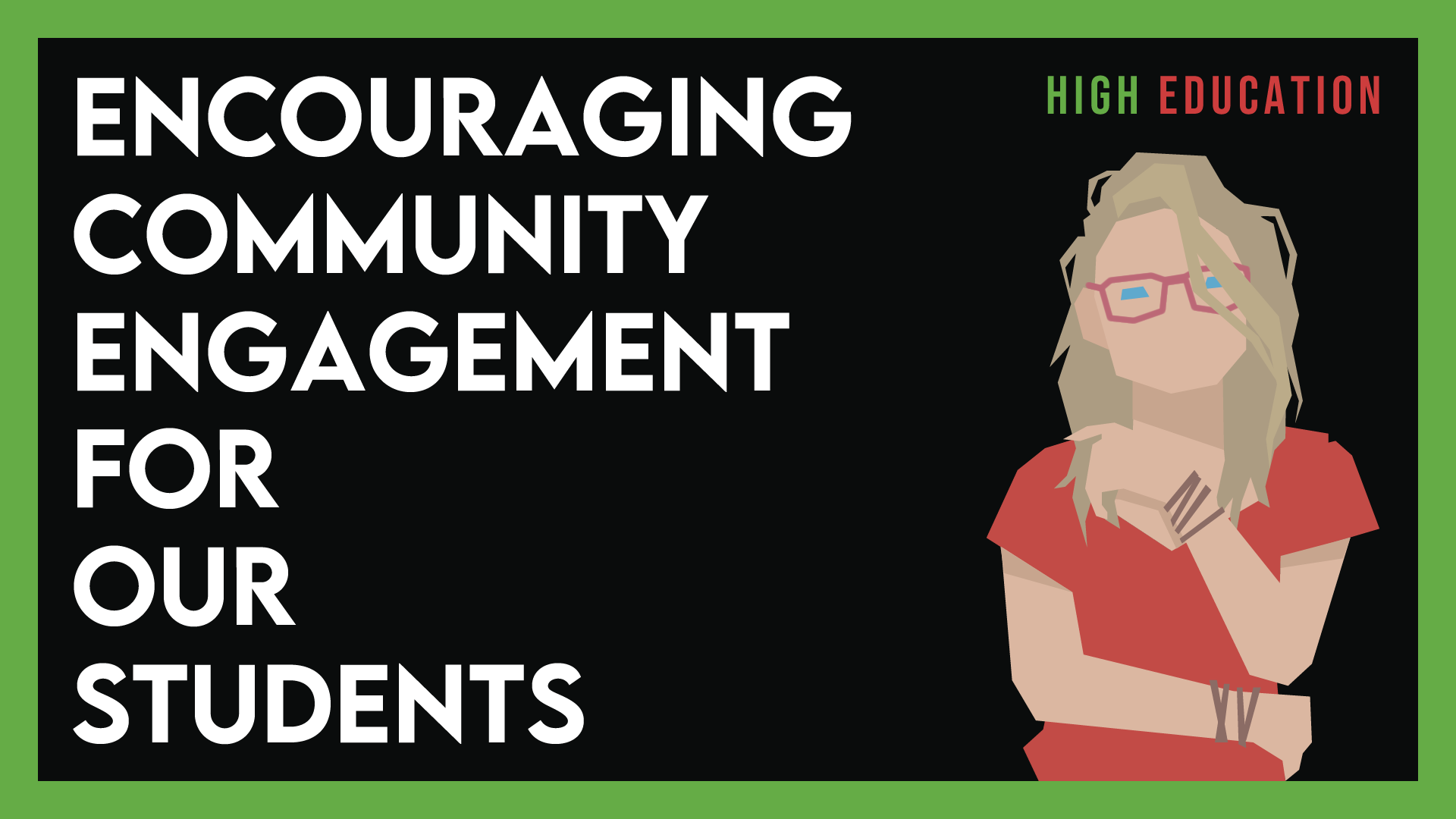 Encouraging Community Engagement for our Students – #8